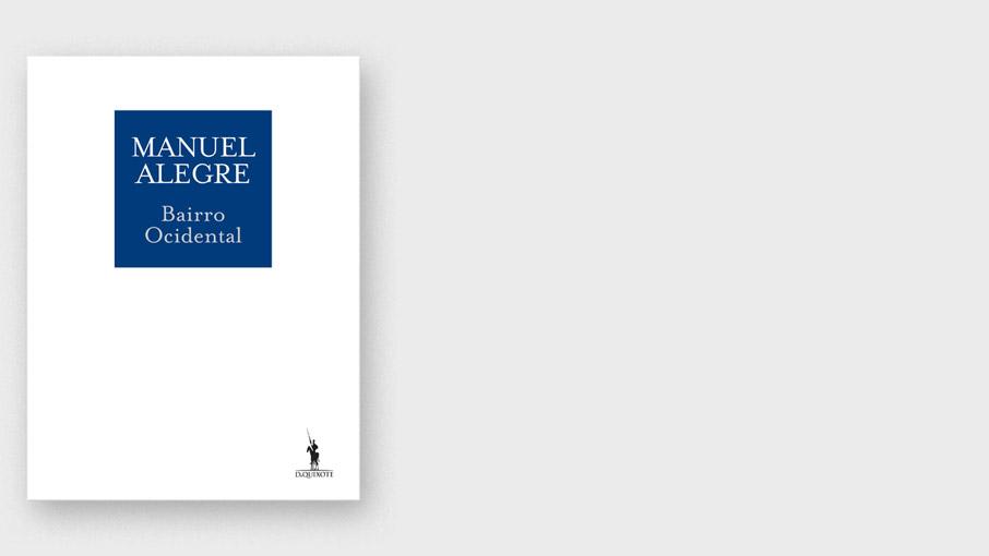 Bairro Ocidental, novo livro de Manuel Alegre