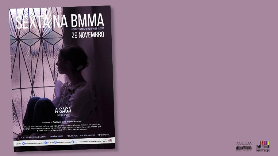 """Sextas na BMMA - """"A Saga"""""""